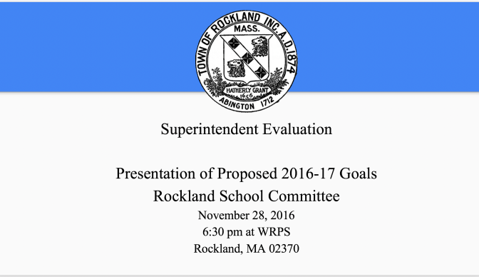 SUPERINTENDENT'S PROPOSED EVALUATION GOALS 2016-17